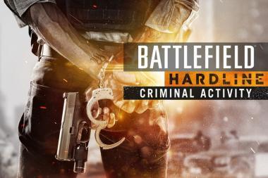 Battlefield Hardline - הרחבת Criminal Activity זמינה בחינם