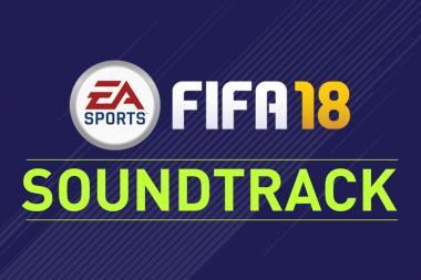 נחשף הפסקול השלם של FIFA 18