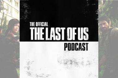 הפודקאסט הרשמי של The Last of Us הוכרז